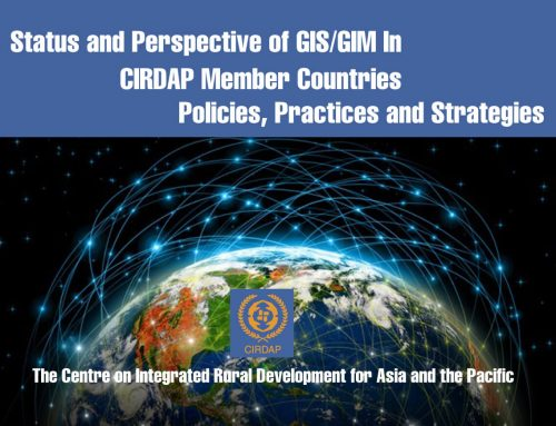 Status and Perspective of GIS/GIM In  CIRDAP Member Countries Policies, Practices and Strategies